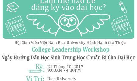 """Chương trình """"Sống với ước mơ"""" do Hội Sinh Viên VN Đại học Rice Tổ chức vào ngày 21 tháng 10, 2017 – """"Live your Dream"""" leadership workshop for college application at Rice University on October 21, 2017"""